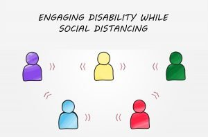 Engaging Disability While Social Distancing