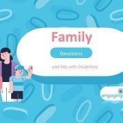 title slide of Family Devotions and Kids with Disabilities online training