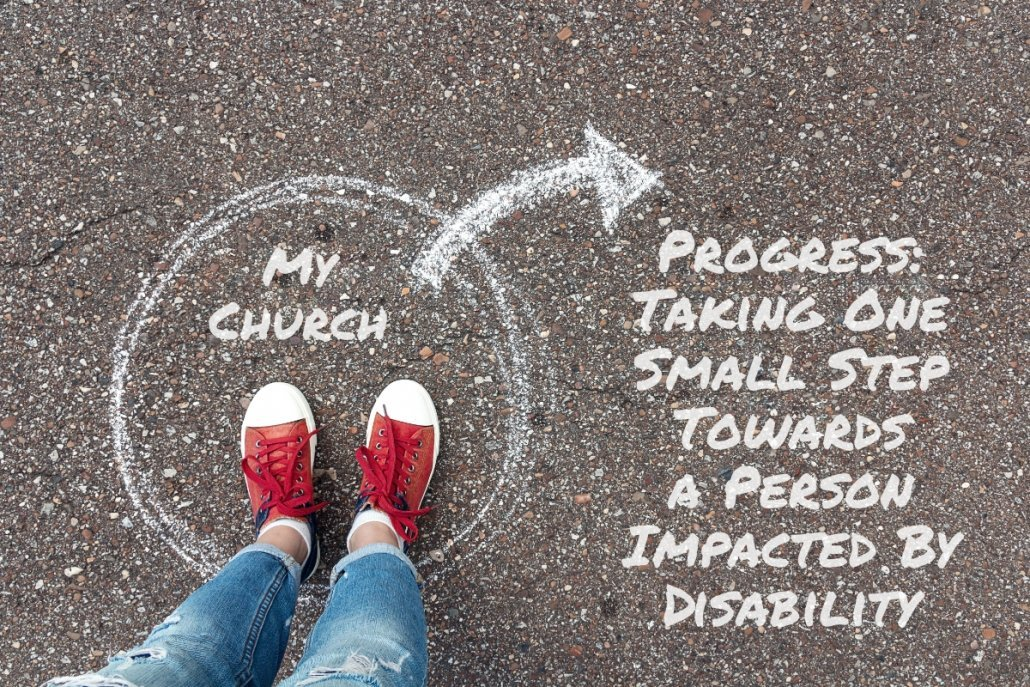 Person standing within circle labeled my church, with arrow pointing outside and text showing progress: taking one small step towards a person impacted by disability