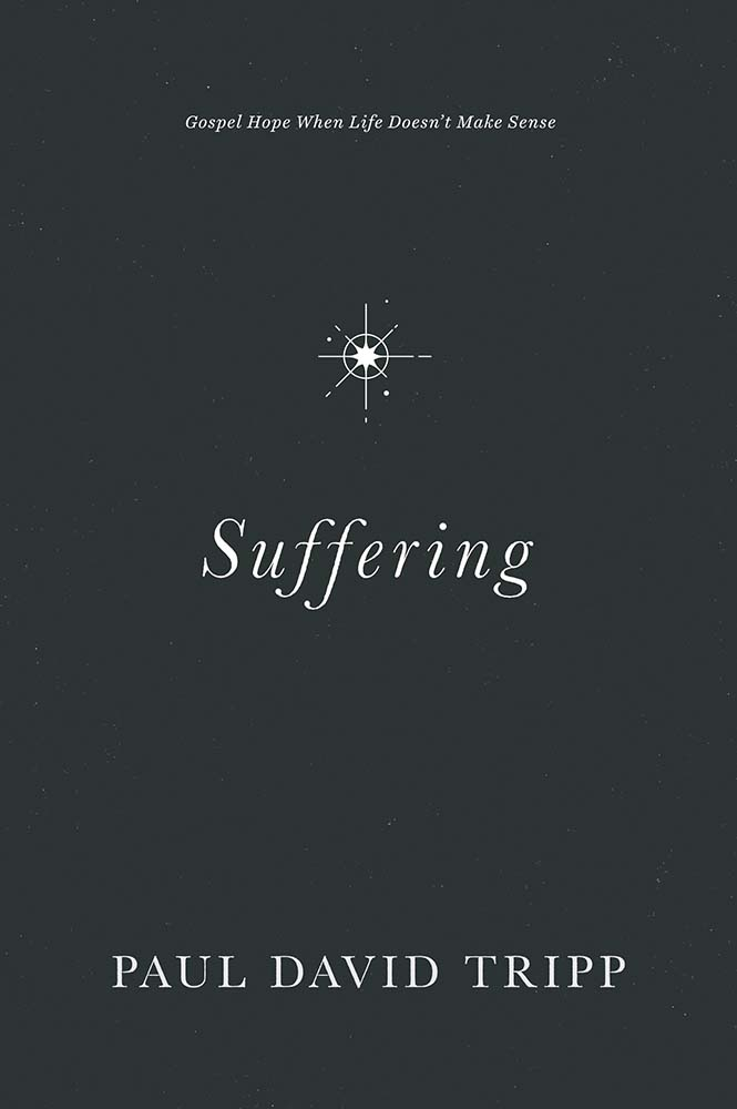 """Cover of """"Suffering"""" by Paul Tripp"""